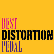 Best Distortion Pedal post image
