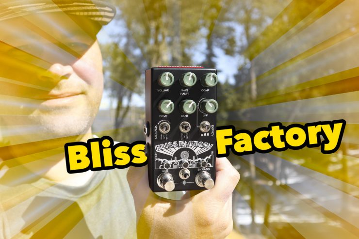 Chase Bliss ZVEX Bliss Factory